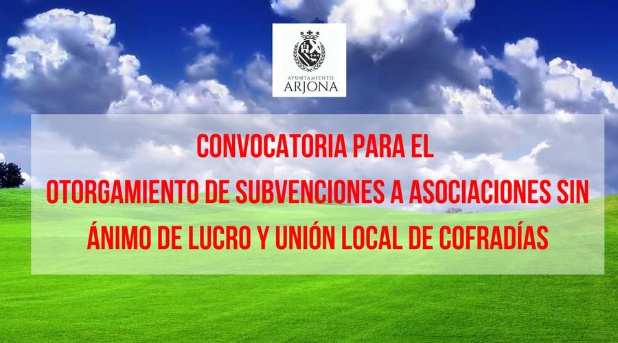 Convocatoria para el otorgamiento de subvenciones a asociaciones y Unión Local de Cofradías.