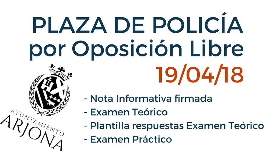 Oposición Libre Plaza Policía Local (Nota informativa, Examen Test, Respuestas Examen Test y Casos Prácticos)