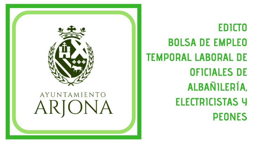 EDICTO BOLSA DE EMPLEO TEMPORAL LABORAL DE OFICIALES DE ALBAÑILERÍA, ELECTRICISTAS Y PEONES