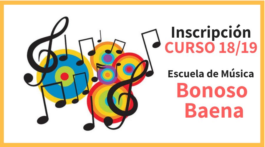 """Inscripción nuevo curso Escuela de Música """"Bonoso Baena"""""""