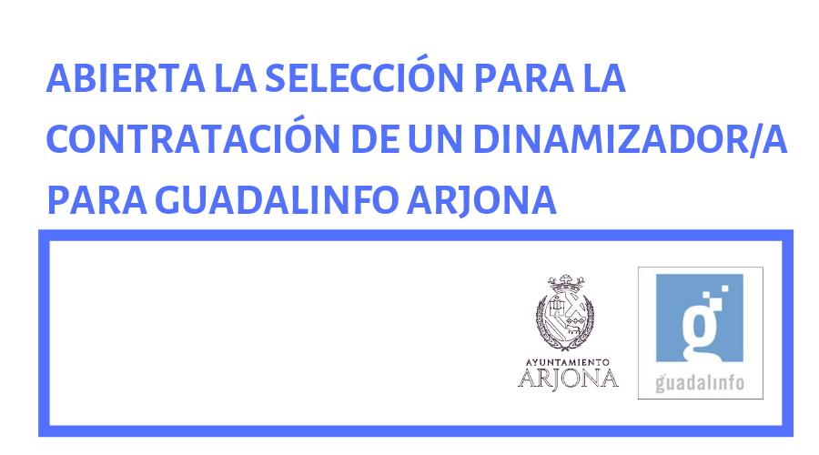 Abierta la selección para la contratación de un dinamizador/a para Guadalinfo