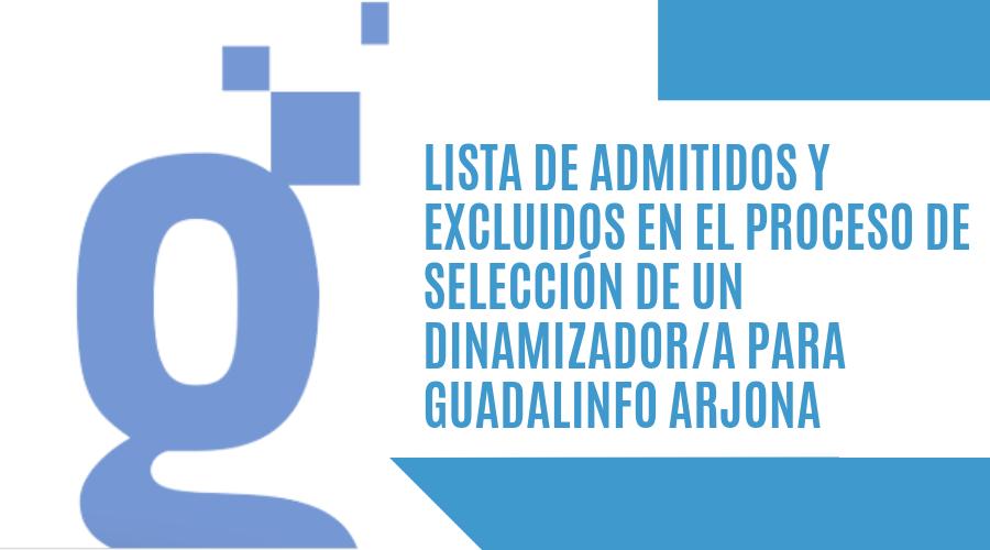Admitidos y excluidos dinamizador Guadalinfo