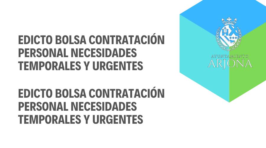 EDICTO Y BOLSA DE TRABAJO CONTRATACIÓN NECESIDADES TEMPORALES Y URGENTES