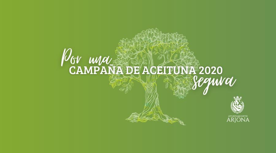 POR UNA CAMPAÑA DE ACEITUNA 2020 SEGURA