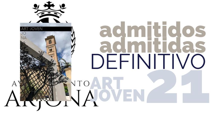 ADMITIDOS Y EXCLUIDOS BECAS ART-JOVEN 2021