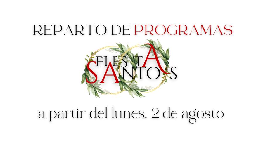A PARTIR DEL LUNES, 2 DE AGOSTO, REPARTO DE PROGRAMAS